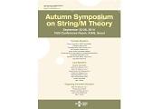 Autumn Symposium on String/M Theory