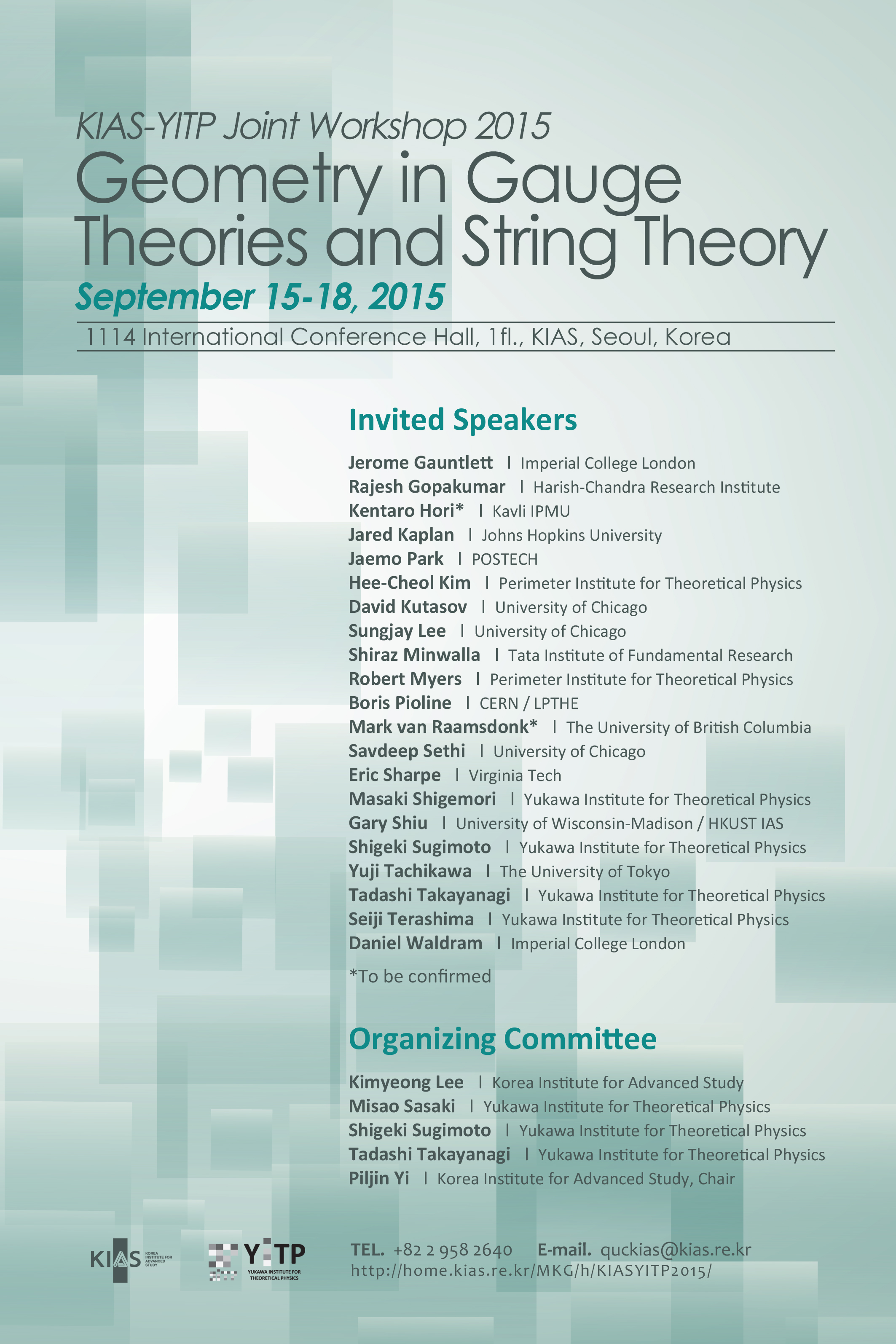 KIAS-YITP Joint Workshop 2015: Geometry in Gauge Theories and String Theory